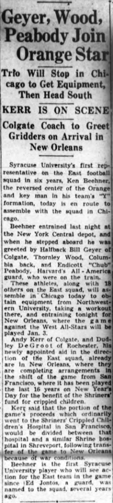 """Beehner Leaves for East-West Football Contest."" War or no war, a chance at the All-Star team was an invitation not likely to be repeated. Syracuse Herald-Journal, December 18, 1941."