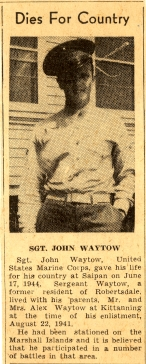 Newspaper clipping reporting on Sgt. Waytow's death. Note incorrect date.