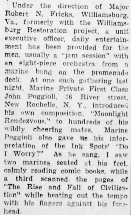 "An excerpt from Jim G. Lucas' article ""Experiences Aboard a Convoy Ship"" tells of PFC Poggioli entertaining his buddies en route to Saipan. By the time this article was published, Poggioli had been badly wounded and was out of the fight. Altoona Mirror, 26 June 1944."