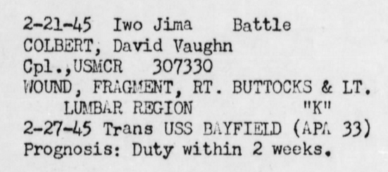 Colbert's prognosis was accurate: he was back in combat within two weeks, only to be wounded a second time. War Diary, USS Hinsdale, April 1945.