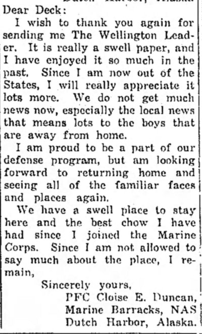 This missive from PFC Duncan was written shortly after he arrived at the Naval Air Station in Dutch Harbor, Alaska. The Wellington Leader, 6 August 1942.