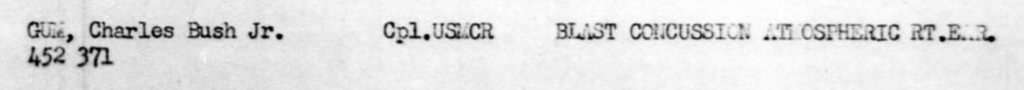 A near miss ended Corporal Gum's combat career. Roster of patients, USS Munda, March 1945.