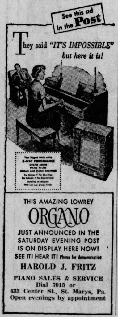 This advertisement appeared in The Kane (PA) Republican, 6 August 1951. The business, Fritz Pianos of St. Mary's, is still in the family today.