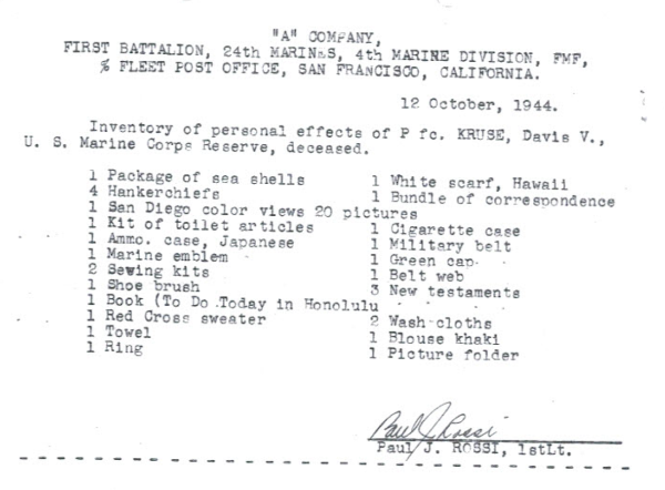 The trappings of a life. Inventory of PFC Kruse's belongings, taken at Camp Maui after his death.