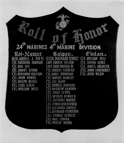 This Roll of Honor hung in the 24th Marines officers' mess at Camp Maui prior to Iwo Jima.